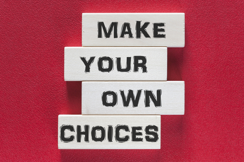 words - make your own choices